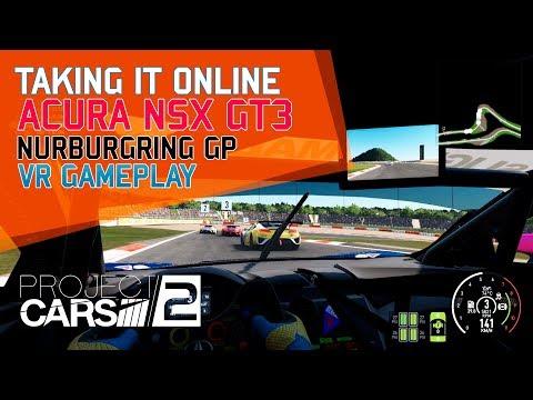 PROJECT CARS 2 ONLINE - VR - NSX GT3 - NURBURGRING GP