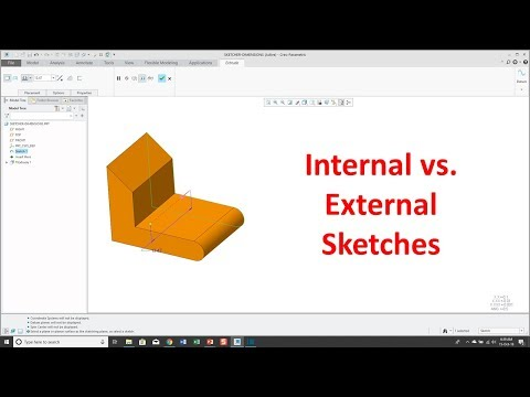 Creo Parametric - Internal vs External Sketches