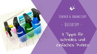 Qicktipp: 3 Tipps für schnelles und einfaches Putzen | einfach & organisiert