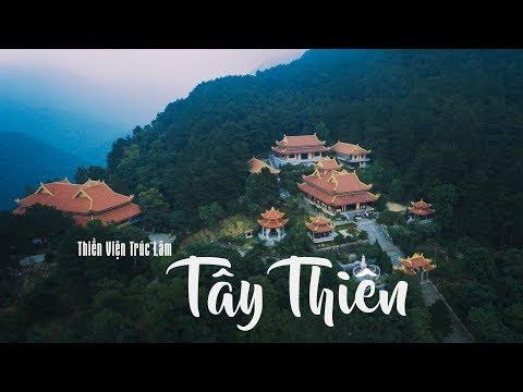 Thiền Viện Trúc Lâm Tây Thiên Tam Đảo Flycam - Nếm TV
