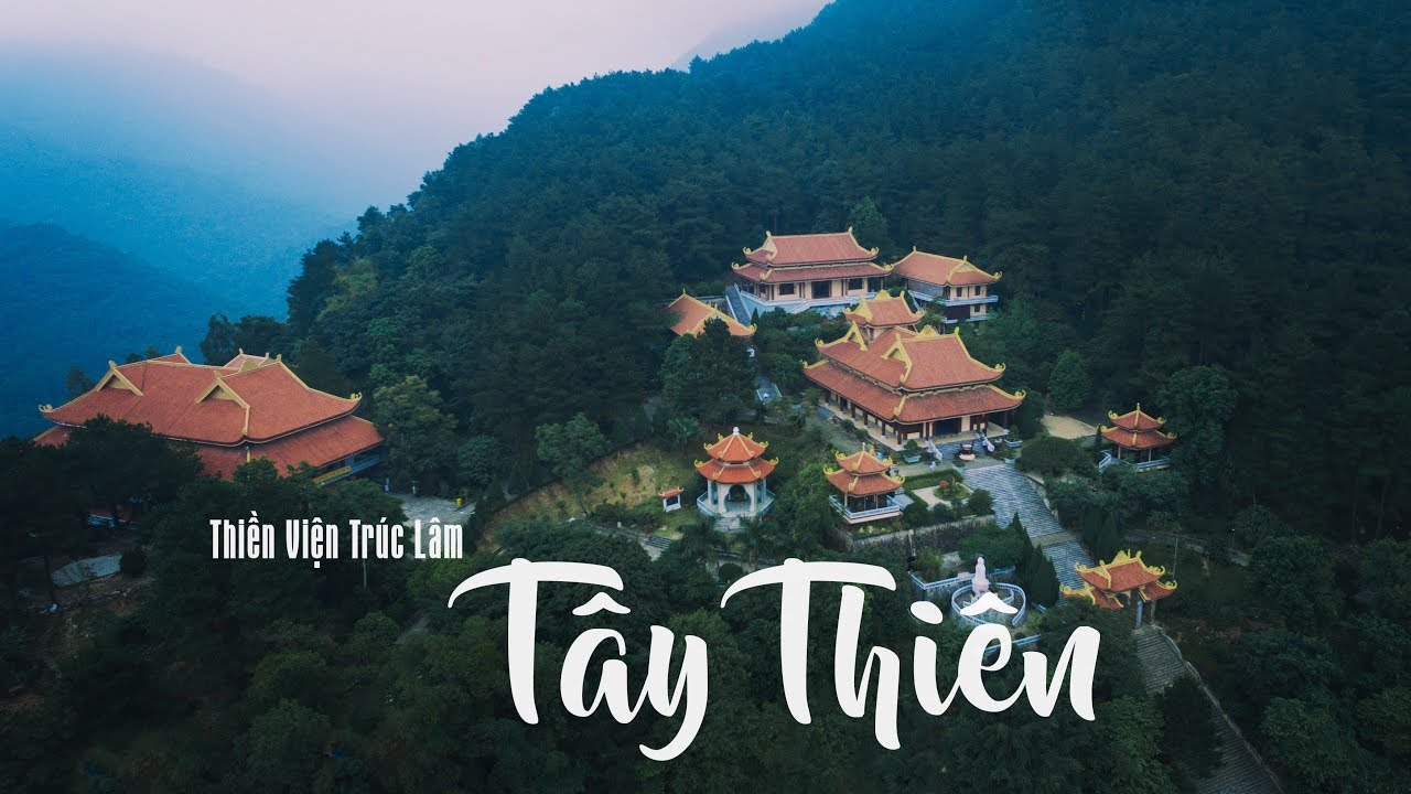Thiền Viện Trúc Lâm Tây Thiên Tam Đảo Flycam - Nếm TV - YouTube