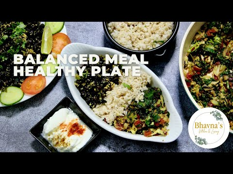 How to Prepare Weight Management Balanced Meal Healthy Eating Plate Video Recipe Protein, Carb Fiber