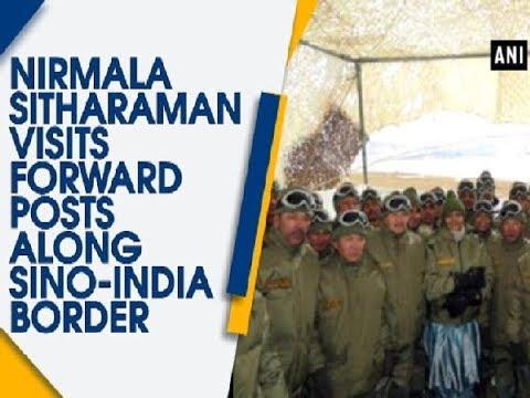Nirmala Sitharaman visits forward posts along Sino-India border - Jammu and Kashmir News