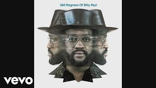 Billy Paul - Am I Black Enough for You? (Official Audio)