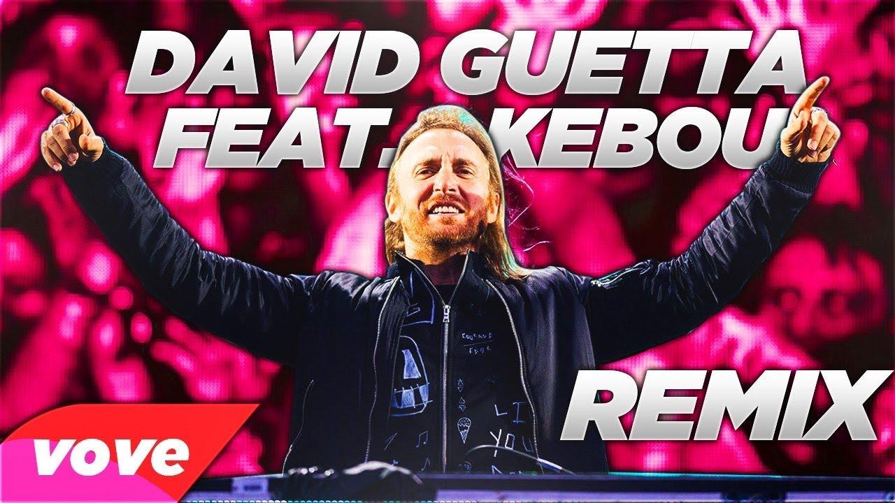 DAVID GUETTA FEAT KEBOU [MEILLEUR RAP REMIX ]
