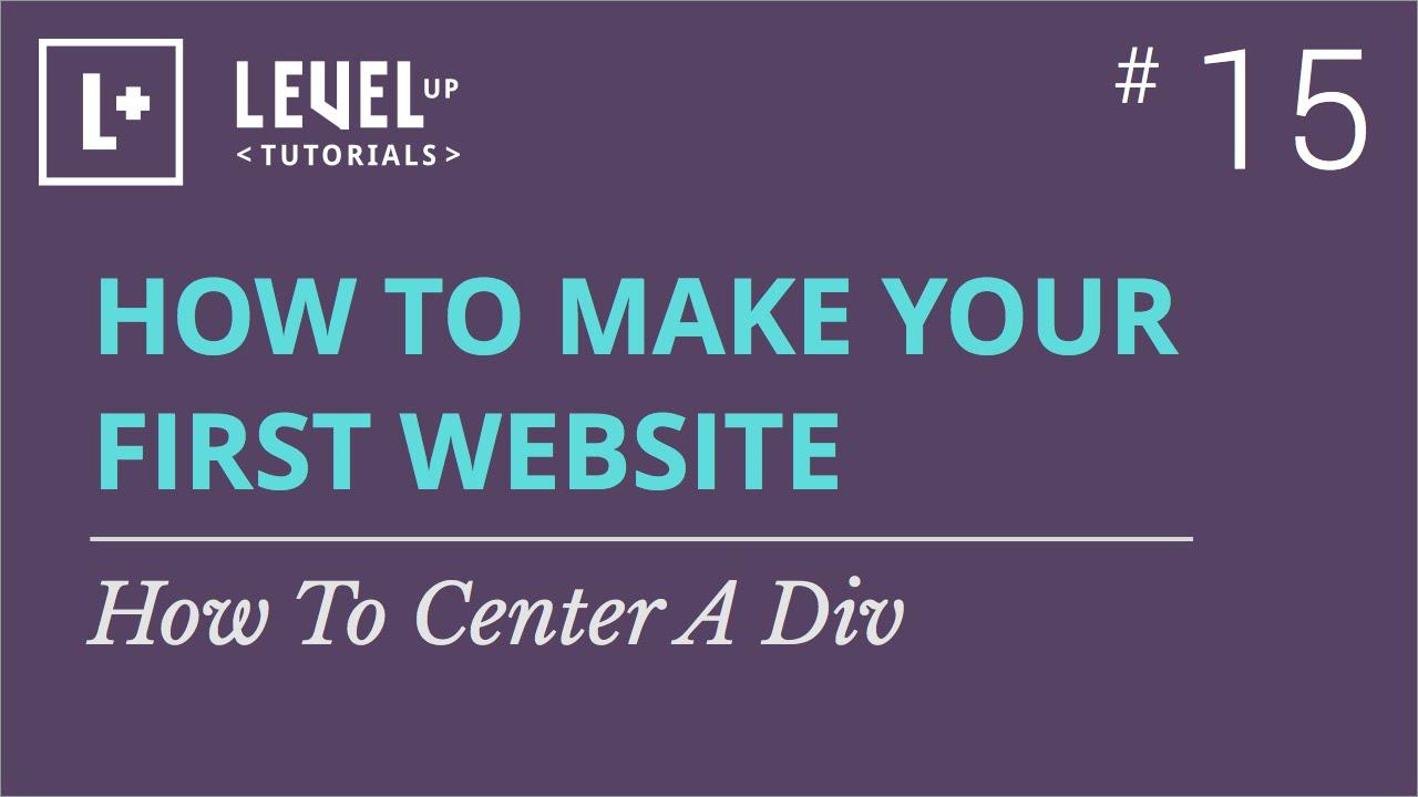 #15 - How To Center A Div