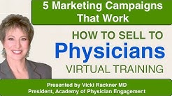 How to Sell to Physicians : 5 Marketing Campaigns