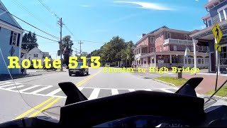 Chester and High Bridge New Jersey:  A Motorcycle Ride through down Route 513 in Hunterton County,