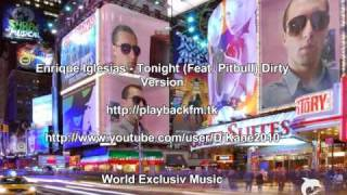 Download Enrique Iglesias - Tonight (Feat. Pitbull) Dirty Version MP3 song and Music Video
