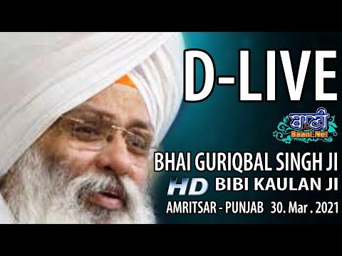 D-Live-Bhai-Guriqbal-Singh-Ji-Bibi-Kaulan-Ji-From-Amritsar-Punjab-30-March-2021