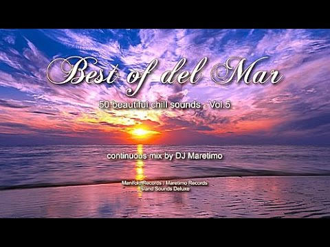 DJ Maretimo - Best Of Del Mar Vol.5 (Full Album) HD, 2017, 4+Hours, Beautiful Chill Cafe Mix