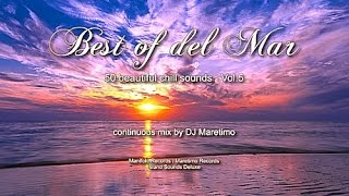 DJ Maretimo - Best Of Del Mar Vol.5 (Full Album) HD, 2018, 4+Hours, Beautiful Chill Cafe Mix