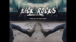 Download Big Diesel Ft Kidd Kidd kick rock's