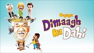 Hogaya Dimaagh Ka Dahi Official Theatrical Trailer | Latest Bollywood Movie 2015