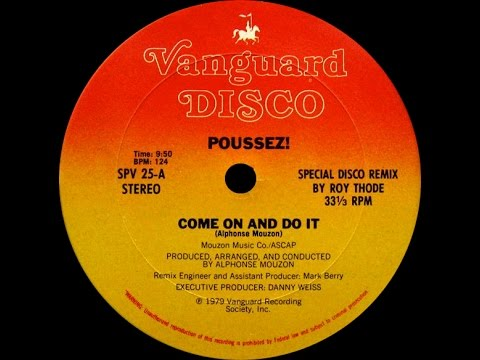 Poussez! - Come On And Do It (12'' Version) 1979