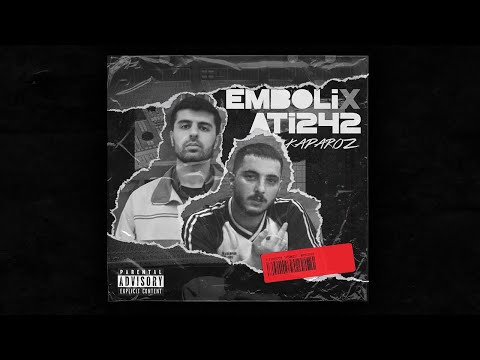 Emboli & Ati242 - Kaparoz (Prod.by Astral)