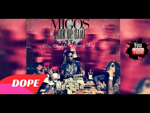 Migos Ft. Wiz Khalifa and Young Thug -  Cook Up Game (prod by. Wayne2Dope)