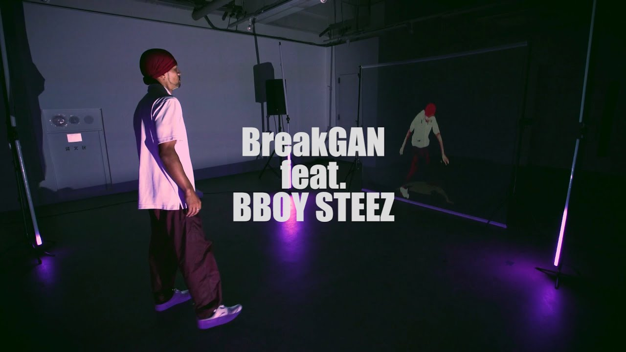 BreakGAN feat. BBOY STEEZ - Generative Breaking by Deep Learning