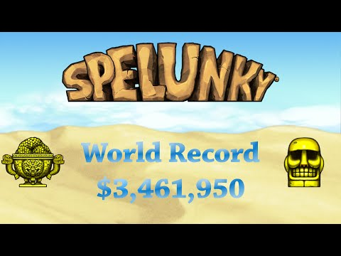 Spelunky World Record High Score $3,461,950