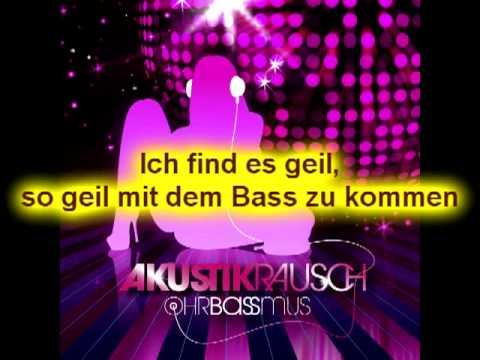 Akustikrausch - Ohrbassmus [HQ] +Lyrics