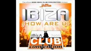 JKB - Ibiza (How Are You) (K.K. Project Killer Mix) 2000