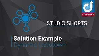 Studio Shorts - Dynamic Lockdown Example