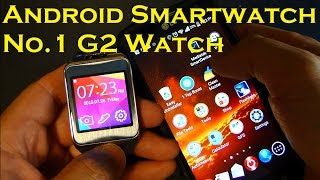 Android Smartwatch - No.1 G2 Watch - - Samsung Gear 2 Clone