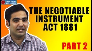 The Negotiable Instruments act 1881 (Features of NI) Part 2 by Advocate Sanyog Vyas