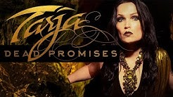 "Tarja ""DEAD PROMISES"" Official Lyric Video - From the album ""In The Raw"""