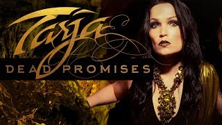 """Tarja """"DEAD PROMISES"""" Official Lyric Video - From the album """"In The Raw"""""""