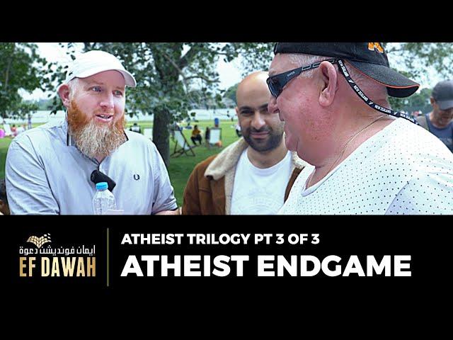 Atheist Trilogy Pt 3 of 3   Atheist Endgame