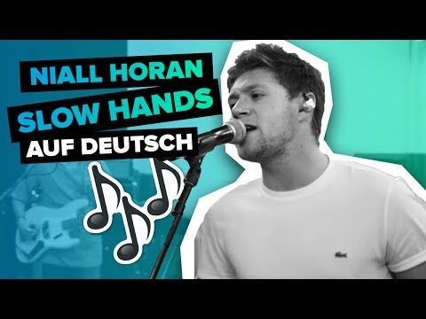 Niall Horan - Slow Hands (Deutsche Übersetzung | German Lyric Video)