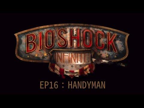 BioShock Infinite ep16 Handyman - PS4