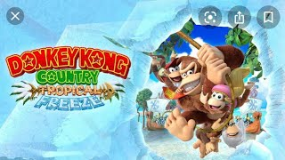 Donkey Kong Country Tropical Freeze Gameplay Part 1
