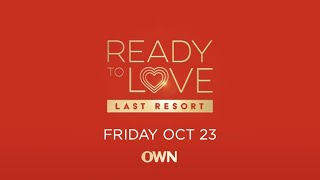 Ready to Love Returns in October | Ready to Love | Oprah Winfrey Network