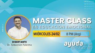 Master Class en Educación Emocional // Dr Sebastián Palermo