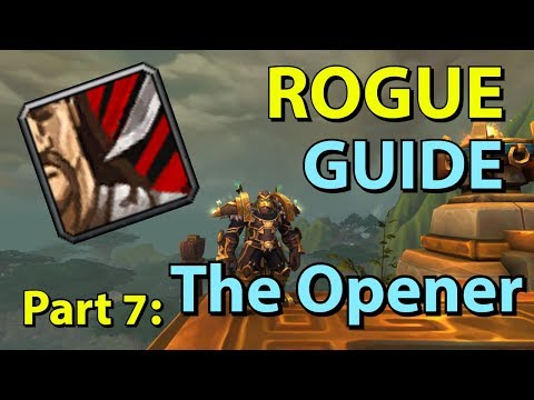 [BFA] Assassination Rogue PvE Guide - Part 7: The Opener