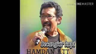 Hamdan ATT  (SECANGKIR KOPI)
