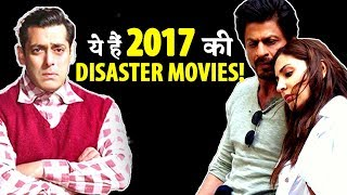 Here are 5 Disaster Bollywood Films of 2017