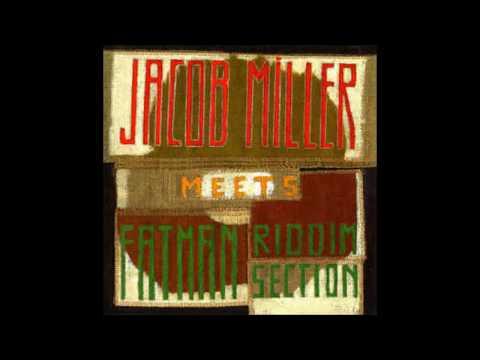 Jacob Miller meet Fatman riddim section - full album