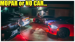MOPAR or NO CAR...DODGE CHARGER SRT 392, SCAT PACK, and HELLCATS TAKEOVER MEET   KNOCKOUT360