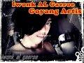 Iwonk AL Gaeroe - Goyang Artis