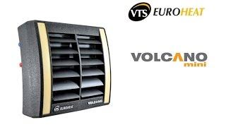 Тепловентилятор VTS Euroheat Volcano mini. Обзор
