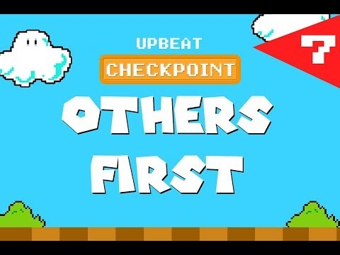 Checkpoint: Others First