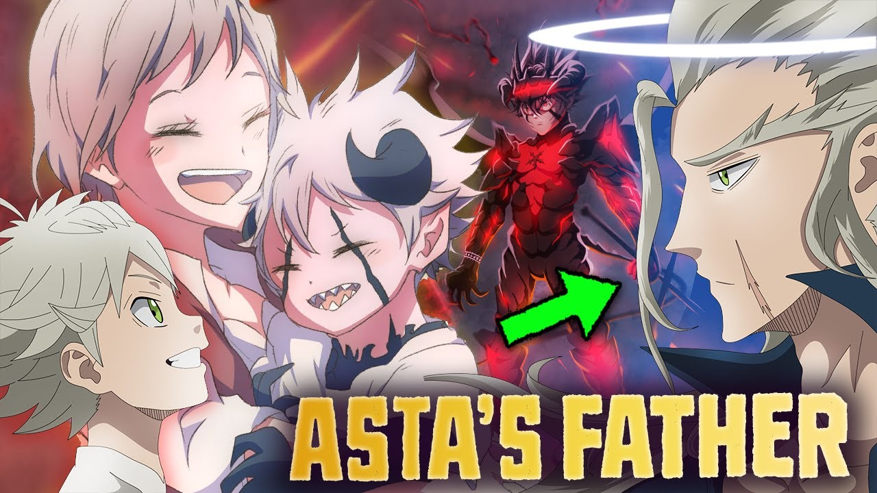 Who is Asta's Father in Black Clover - ANSWERED - The Hidden Truth About Asta's Father & Mother.