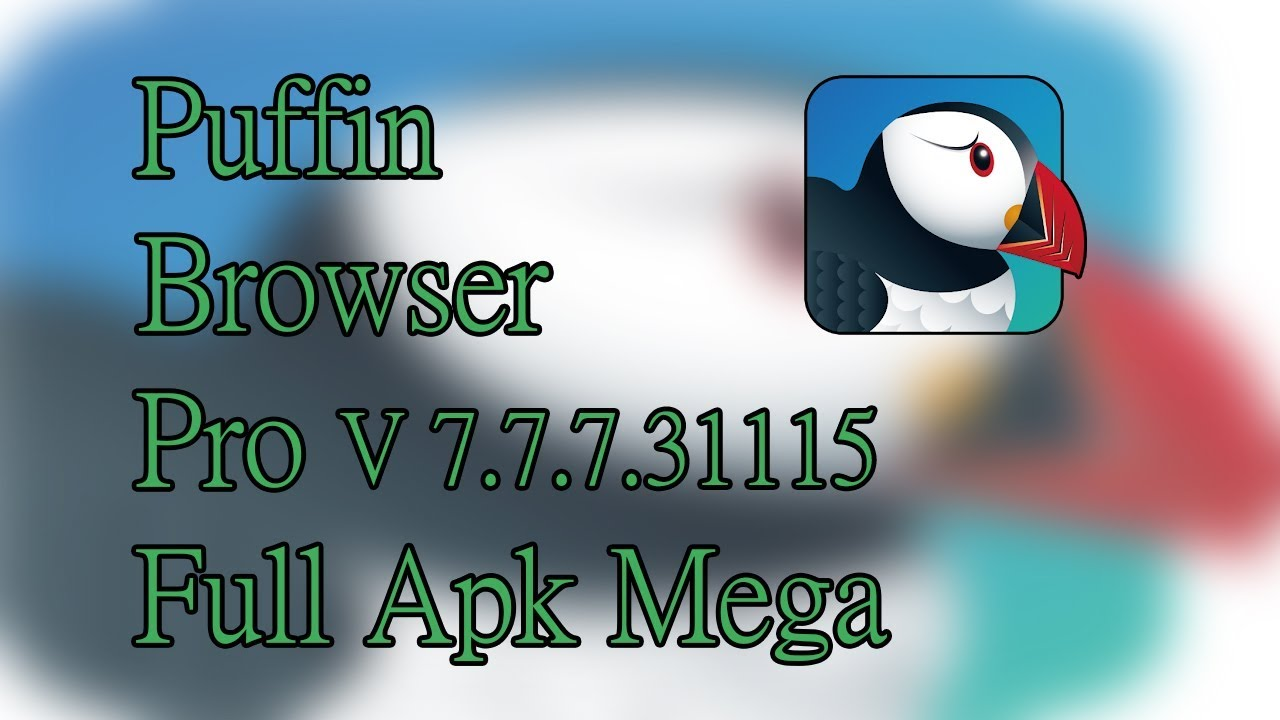 Descargar puffin browser pro 2018 | Download New puffin pro