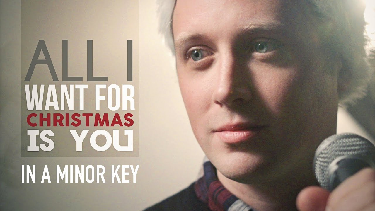 all i want for christmas is you minor key version youtube - What Does My Wife Want For Christmas