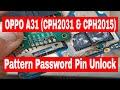 OPPO A31 (cph2031 & cph2015) Pattern Password Pin Lock Remove UFi II Opp...