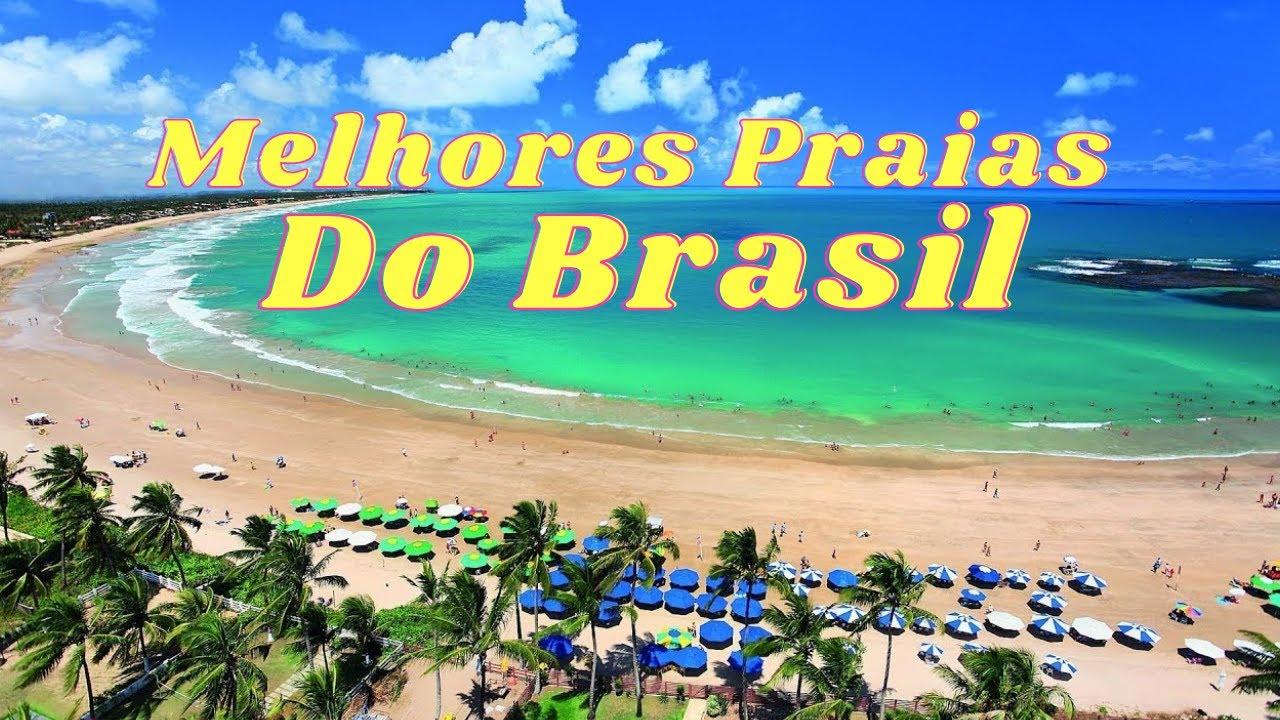 10 Praias Mais Bonitas Do Brasil 2017 YouTube