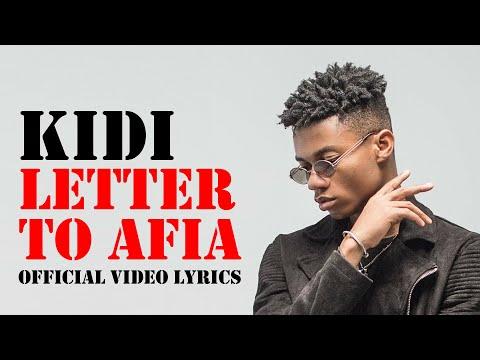 Kidi -- Letter To Afia (Official Video-lyrics)
